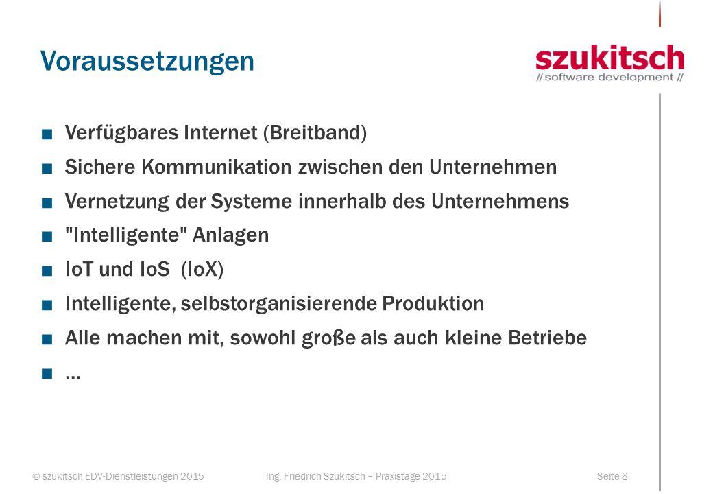 © szukitsch EDV-Dienstleistungen 2015Seite 8Ing.