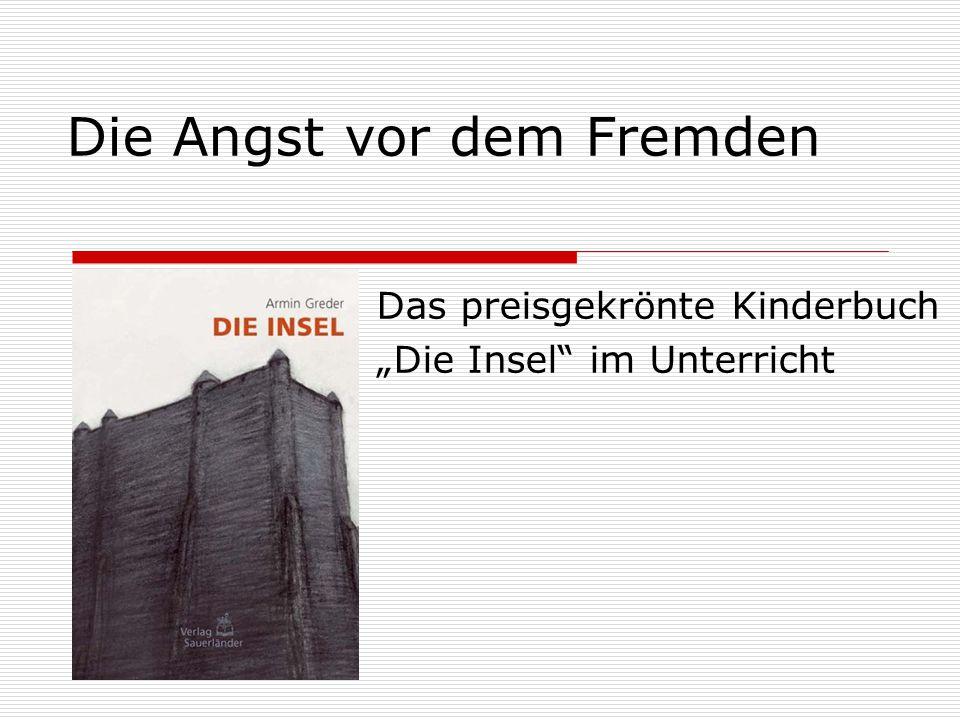 """Die Angst vor dem Fremden Das preisgekrönte Kinderbuch """"Die Insel"""" im Unterricht"""