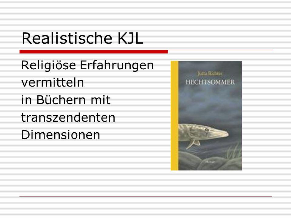 Realistische KJL Religiöse Erfahrungen vermitteln in Büchern mit transzendenten Dimensionen