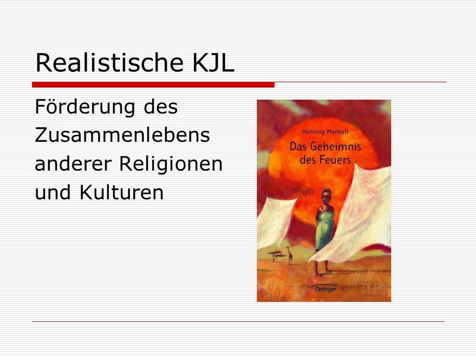 Realistische KJL Förderung des Zusammenlebens anderer Religionen und Kulturen