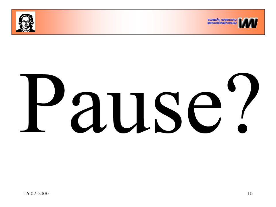 16.02.200010 Pause?
