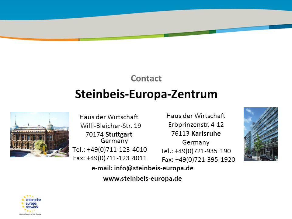 29 January 2010 Haus der Wirtschaft Willi-Bleicher-Str. 19 70174 Stuttgart Germany Tel.: +49(0)711-123 4010 Fax: +49(0)711-123 4011 Contact Steinbeis-