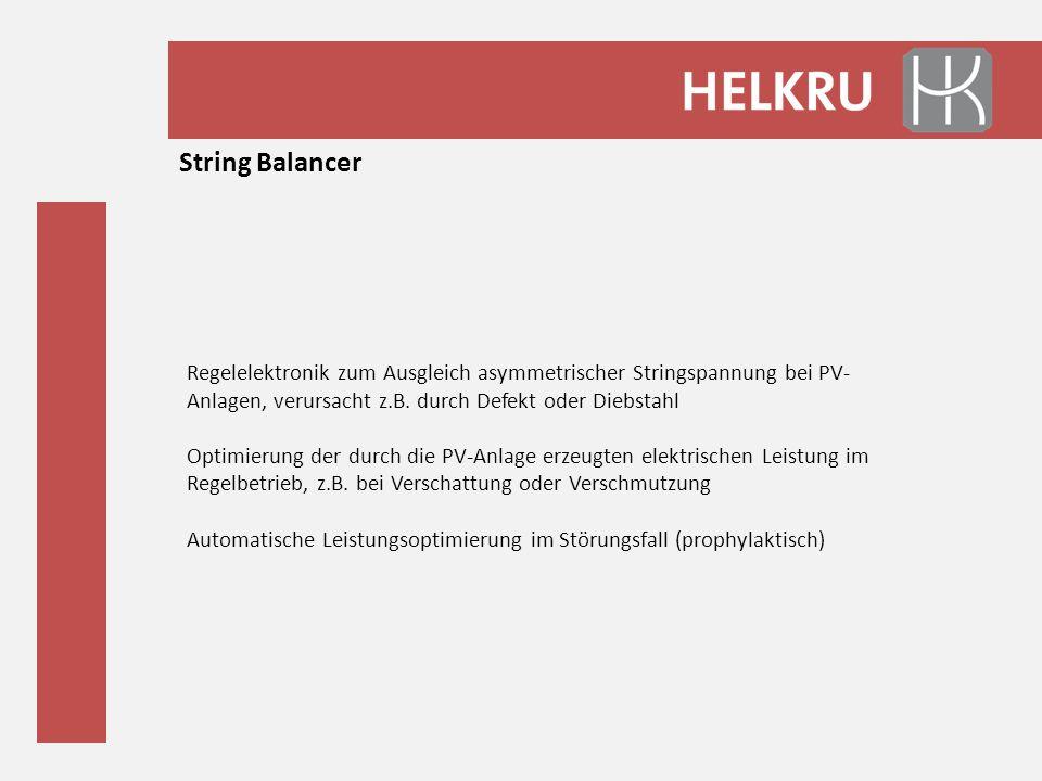 Regelelektronik zum Ausgleich asymmetrischer Stringspannung bei PV- Anlagen, verursacht z.B. durch Defekt oder Diebstahl Optimierung der durch die PV-