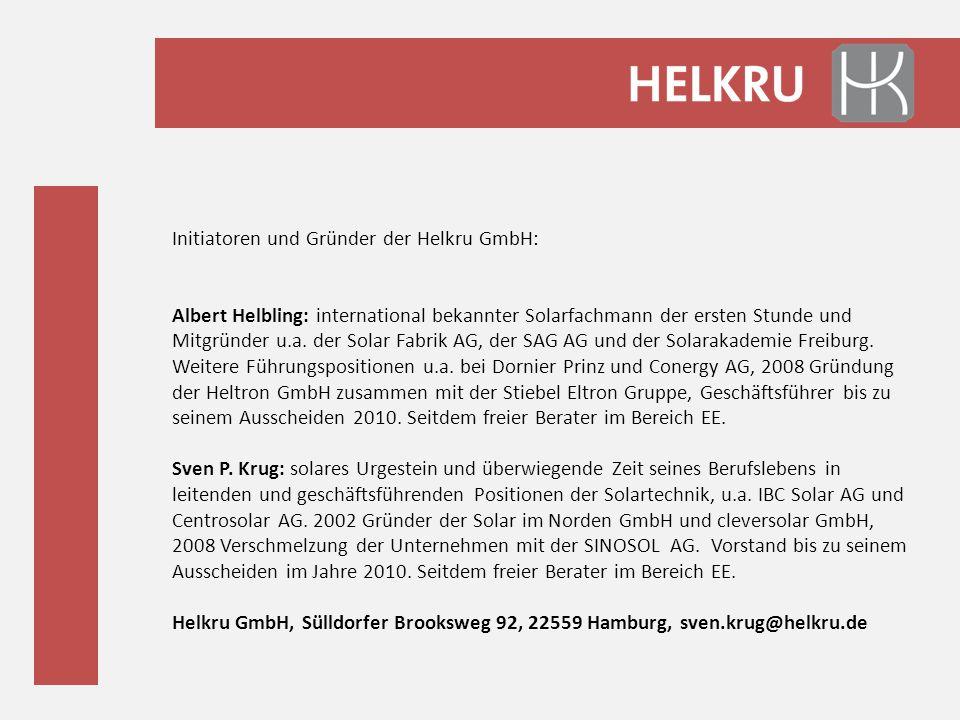Initiatoren und Gründer der Helkru GmbH: Albert Helbling: international bekannter Solarfachmann der ersten Stunde und Mitgründer u.a. der Solar Fabrik