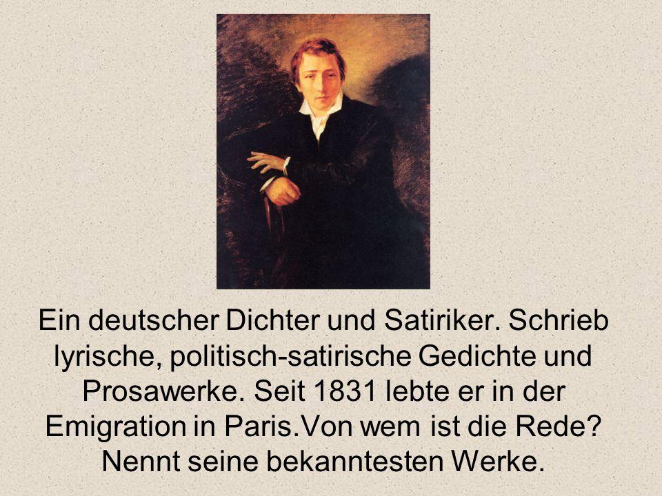 Ein deutscher Dichter und Satiriker.