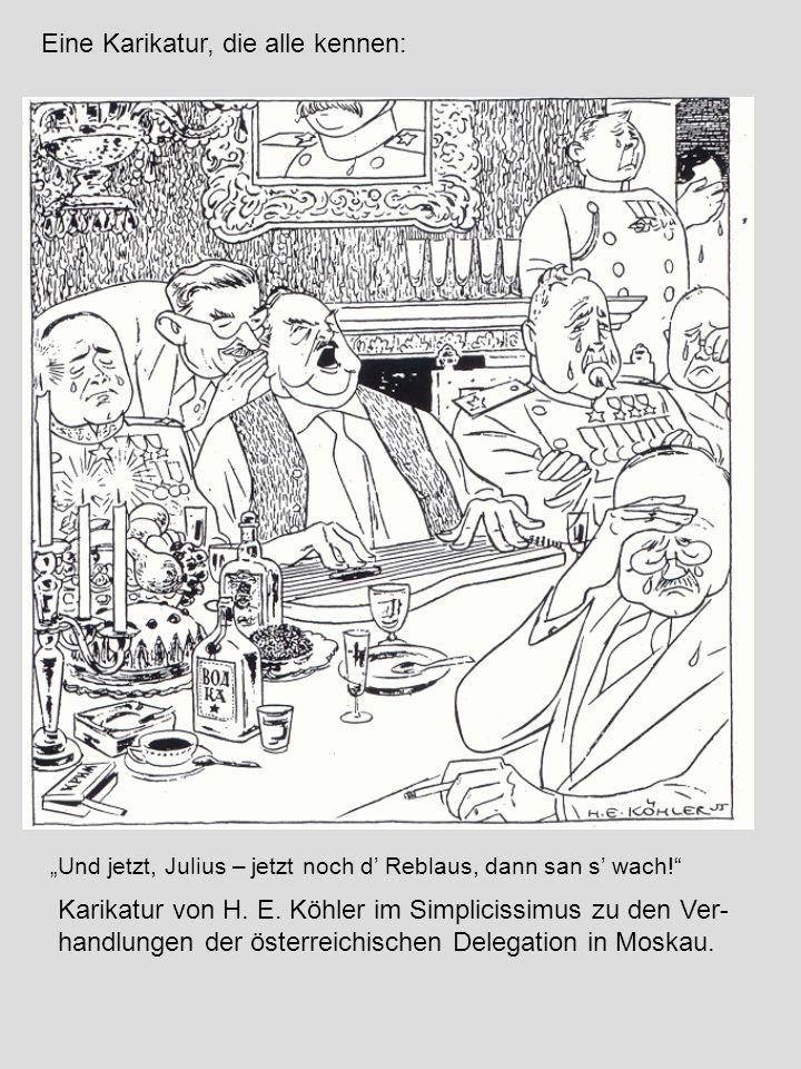 """Karikatur von H. E. Köhler im Simplicissimus zu den Ver- handlungen der österreichischen Delegation in Moskau. """"Und jetzt, Julius – jetzt noch d' Rebl"""