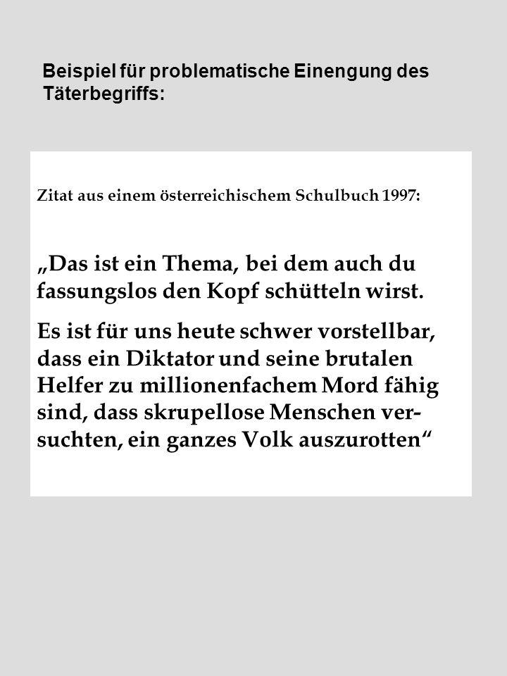 """Zitat aus einem österreichischem Schulbuch 1997: """"Das ist ein Thema, bei dem auch du fassungslos den Kopf schütteln wirst. Es ist für uns heute schwer"""