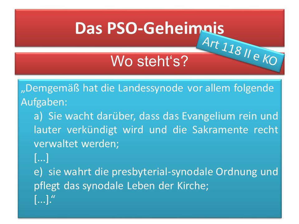 13. Juni 2015Grußwort KS Iserlohn3 Das PSO-Geheimnis Wo steht's.