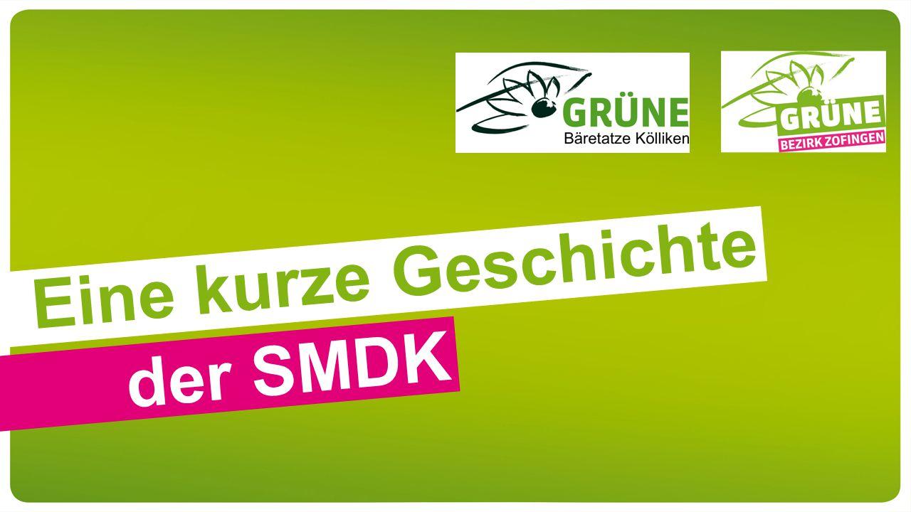 Eine kurze Geschichte der SMDK
