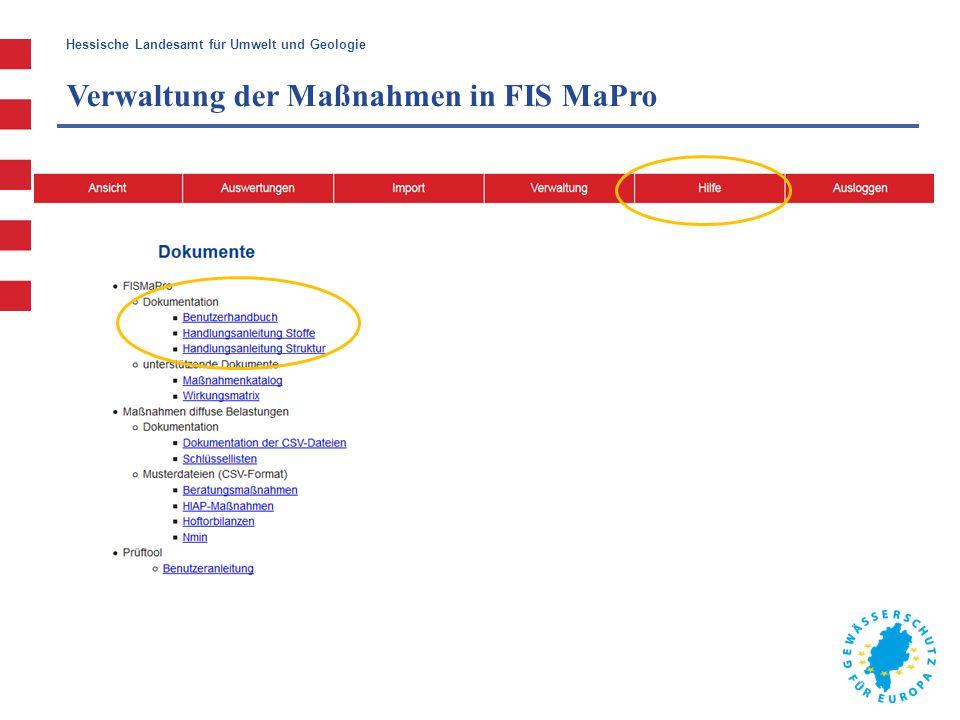 Hessische Landesamt für Umwelt und Geologie Hessisches Landesamt für Umwelt und Geologie FIS MaPro Bericht an die EU-Kommission 1.