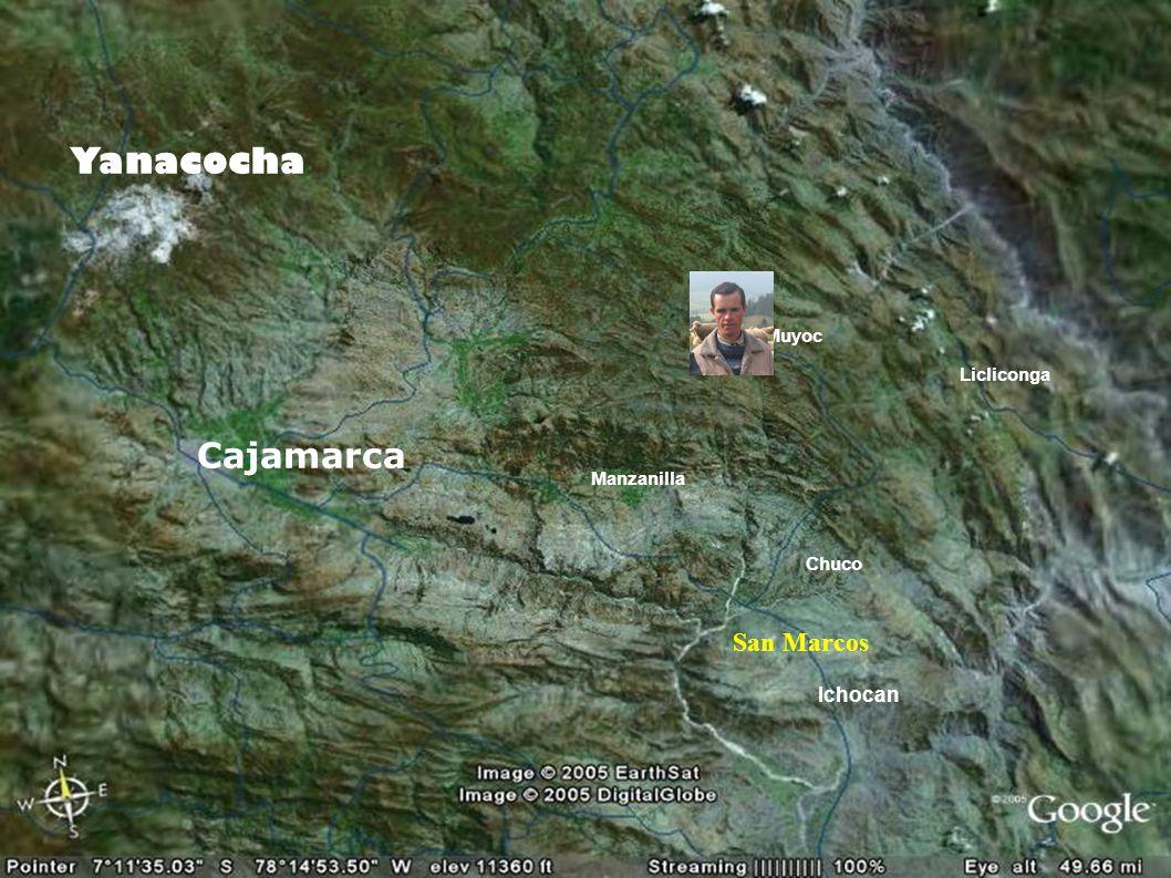 Yanacocha Cajamarca San Marcos Ichocan Licliconga Chuco Muyoc Manzanilla