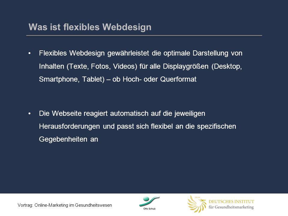 Was ist flexibles Webdesign Flexibles Webdesign gewährleistet die optimale Darstellung von Inhalten (Texte, Fotos, Videos) für alle Displaygrößen (Des