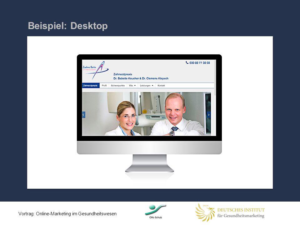 Beispiel: Desktop Vortrag: Online-Marketing im Gesundheitswesen