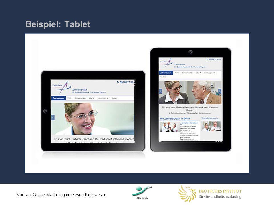 Beispiel: Tablet Vortrag: Online-Marketing im Gesundheitswesen