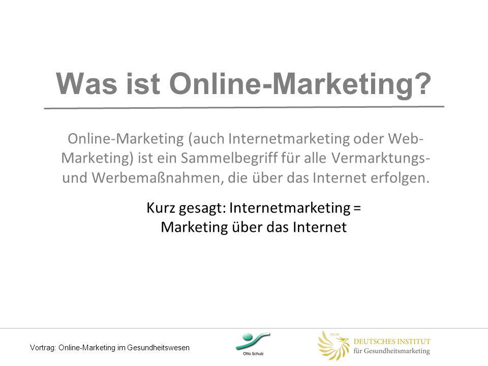Online-Marketing als Bestandteil moderner Kommunikation Mobile Internetnutzung 9 Social Media Ärzte- Bewertungsportale Vortrag: Online-Marketing im Gesundheitswesen