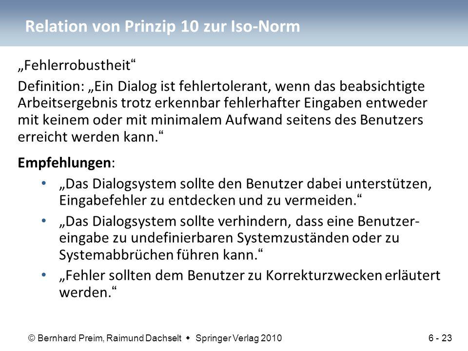 """© Bernhard Preim, Raimund Dachselt  Springer Verlag 2010 Relation von Prinzip 10 zur Iso-Norm """"Fehlerrobustheit"""" Definition: """"Ein Dialog ist fehlerto"""