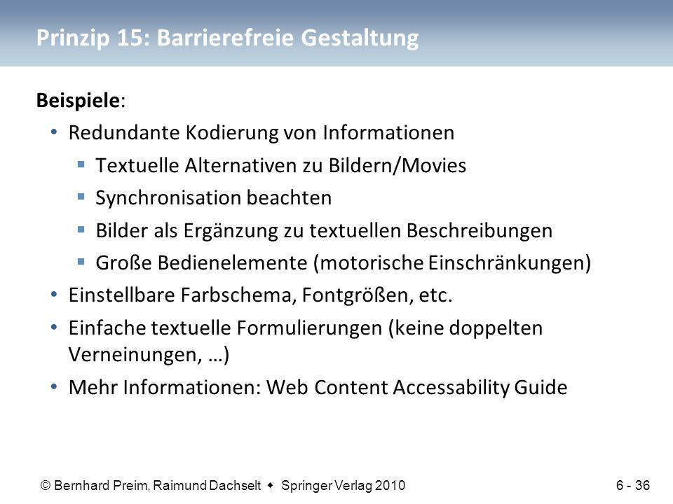 © Bernhard Preim, Raimund Dachselt  Springer Verlag 2010 Prinzip 15: Barrierefreie Gestaltung Beispiele: Redundante Kodierung von Informationen  Tex