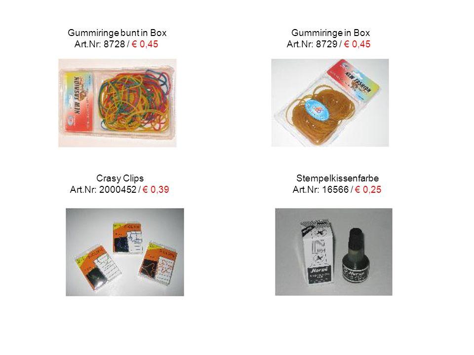 Gummiringe bunt in Box Gummiringe in Box Art.Nr: 8728 / € 0,45 Art.Nr: 8729 / € 0,45 Crasy Clips Stempelkissenfarbe Art.Nr: 2000452 / € 0,39 Art.Nr: 16566 / € 0,25