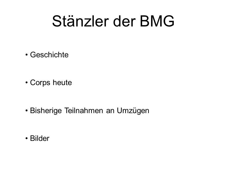 Stänzler der BMG Geschichte Corps heute Bisherige Teilnahmen an Umzügen Bilder