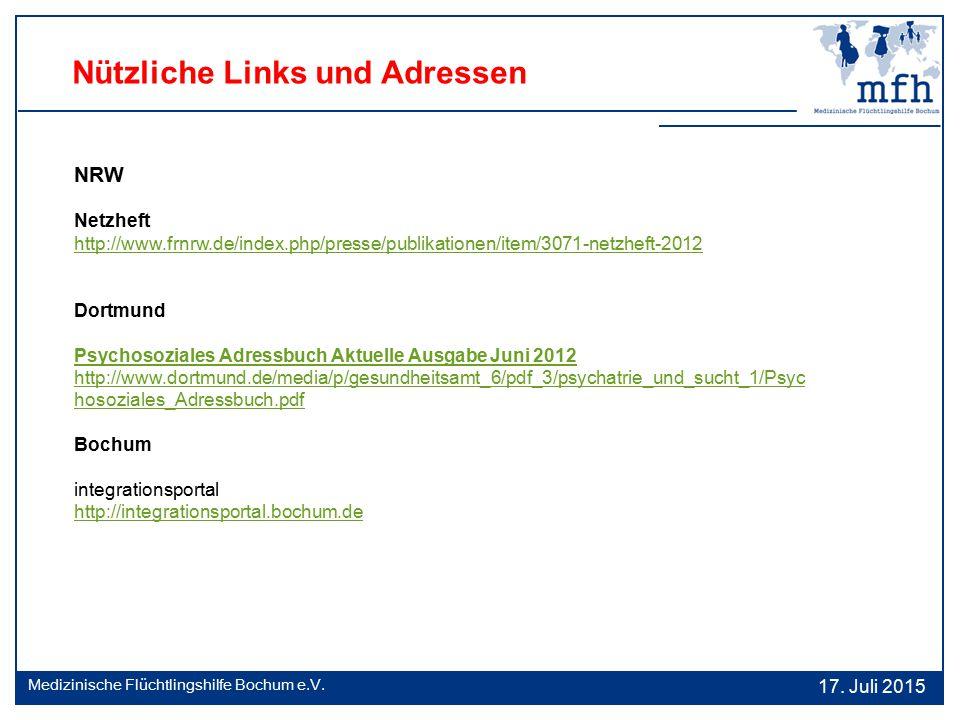 Nützliche Links und Adressen NRW Netzheft http://www.frnrw.de/index.php/presse/publikationen/item/3071-netzheft-2012 Dortmund Psychosoziales Adressbuc