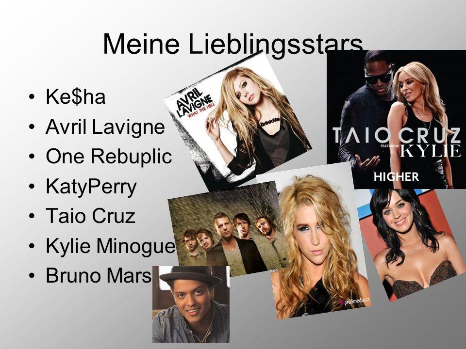 Meine Lieblingsstars Ke$ha Avril Lavigne One Rebuplic KatyPerry Taio Cruz Kylie Minogue Bruno Mars