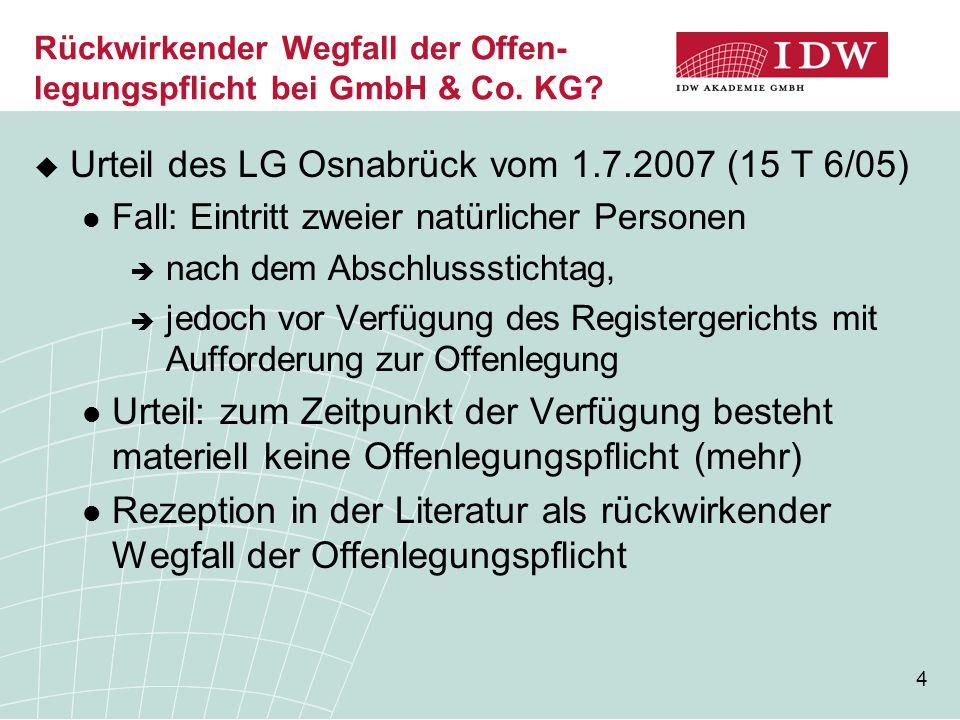 5 Rückwirkender Wegfall der Offen- legungspflicht bei GmbH & Co.