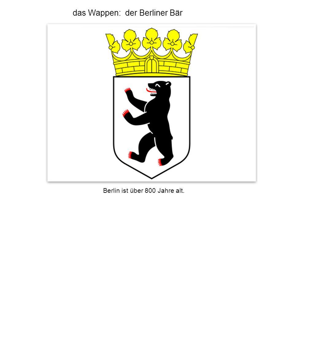 das Wappen: der Berliner Bär Berlin ist über 800 Jahre alt.