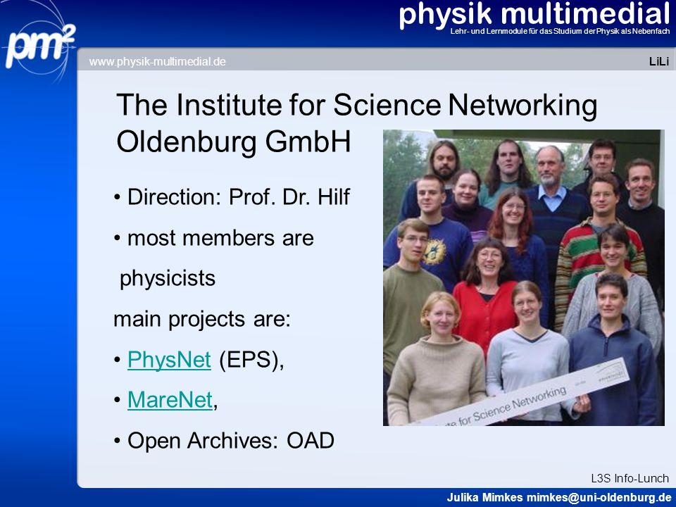 physik multimedial Lehr- und Lernmodule für das Studium der Physik als Nebenfach Oldenburg's functions: The server 1.