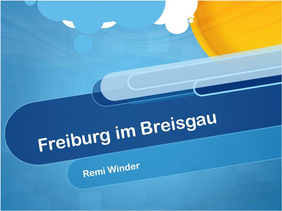 Freiburg im Breisgau Remi Winder
