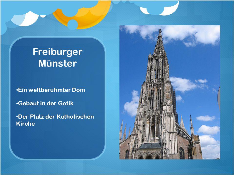 Freiburger Münster Ein weltberühmter Dom Gebaut in der Gotik Der Platz der Katholischen Kirche
