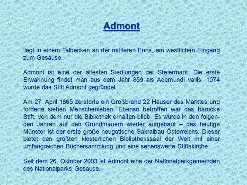 DieEnns durchbricht zwischen Admont und Hieflau in einer etwa 16 km langen Schlucht, dem Gesäuse, die Ennstaler Alpen und biegt bei Hieflau nach Norde