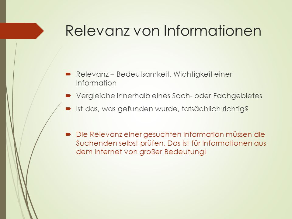 Was gilt als relevante Informationsquelle.