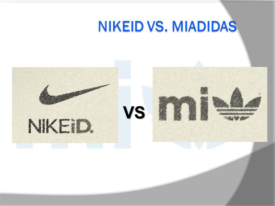 NIKEID VS. MIADIDAS VS