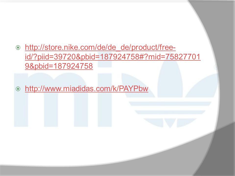  http://store.nike.com/de/de_de/product/free- id/?piid=39720&pbid=187924758#?mid=75827701 9&pbid=187924758 http://store.nike.com/de/de_de/product/fre