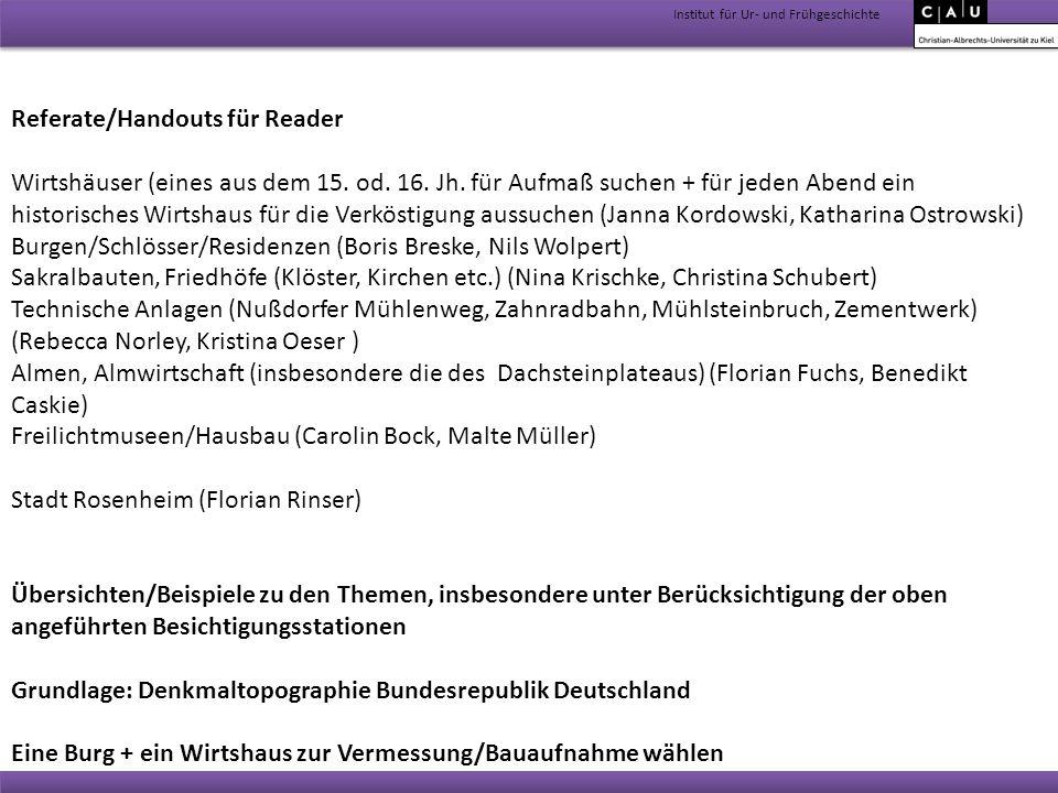 Institut für Ur- und Frühgeschichte Referate/Handouts für Reader Wirtshäuser (eines aus dem 15. od. 16. Jh. für Aufmaß suchen + für jeden Abend ein hi