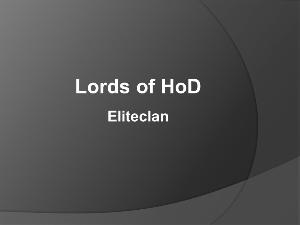Lords of HoD Eliteclan