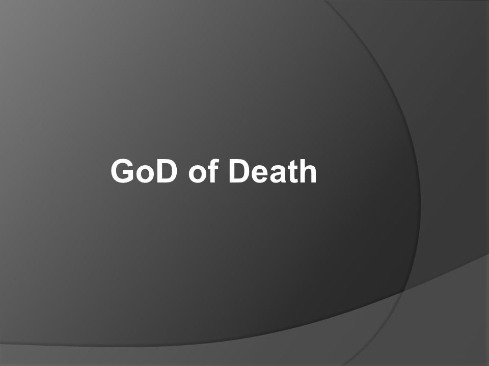 GoD of Death