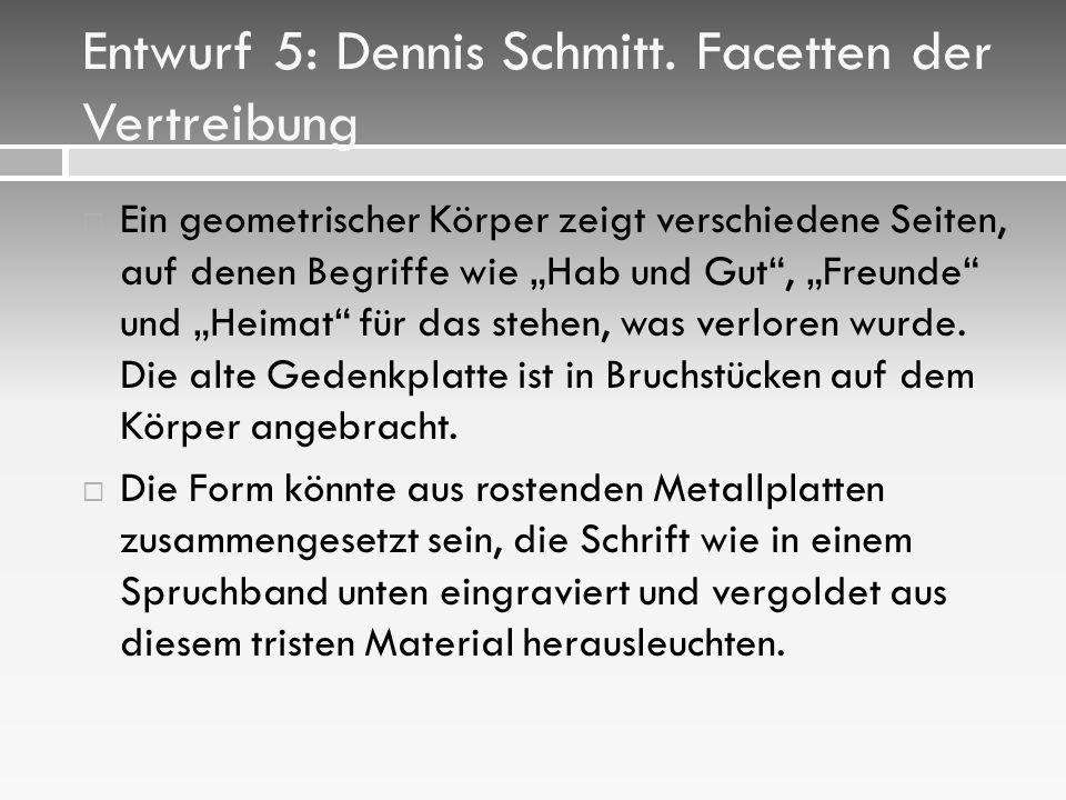 Entwurf 5: Dennis Schmitt.
