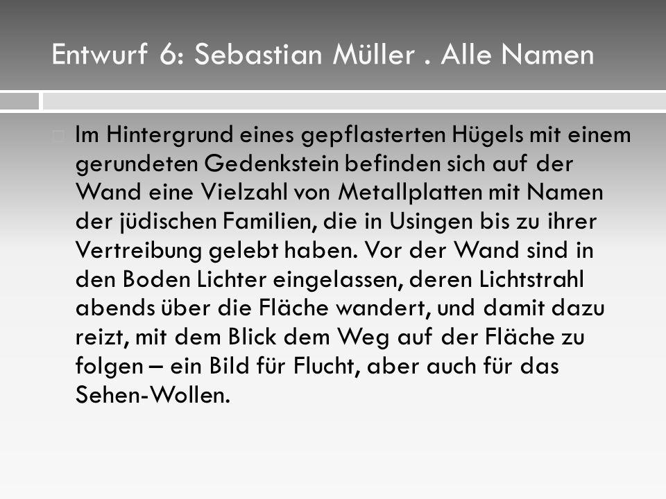 Entwurf 6: Sebastian Müller.