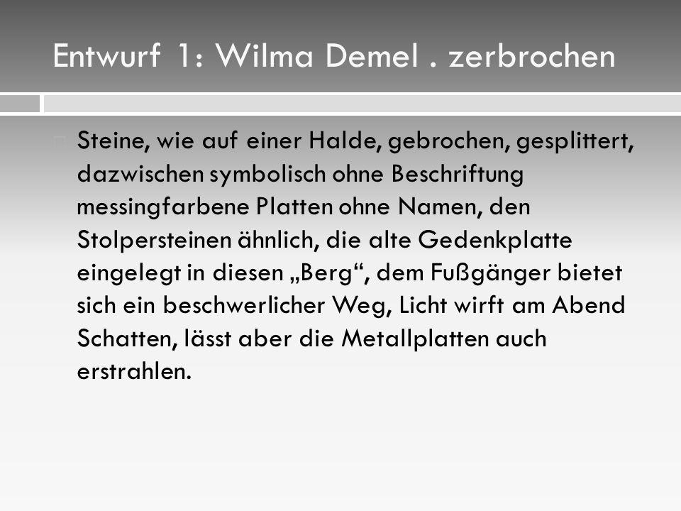 Entwurf 1: Wilma Demel.