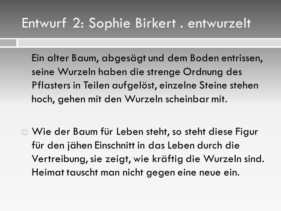 Entwurf 2: Sophie Birkert.