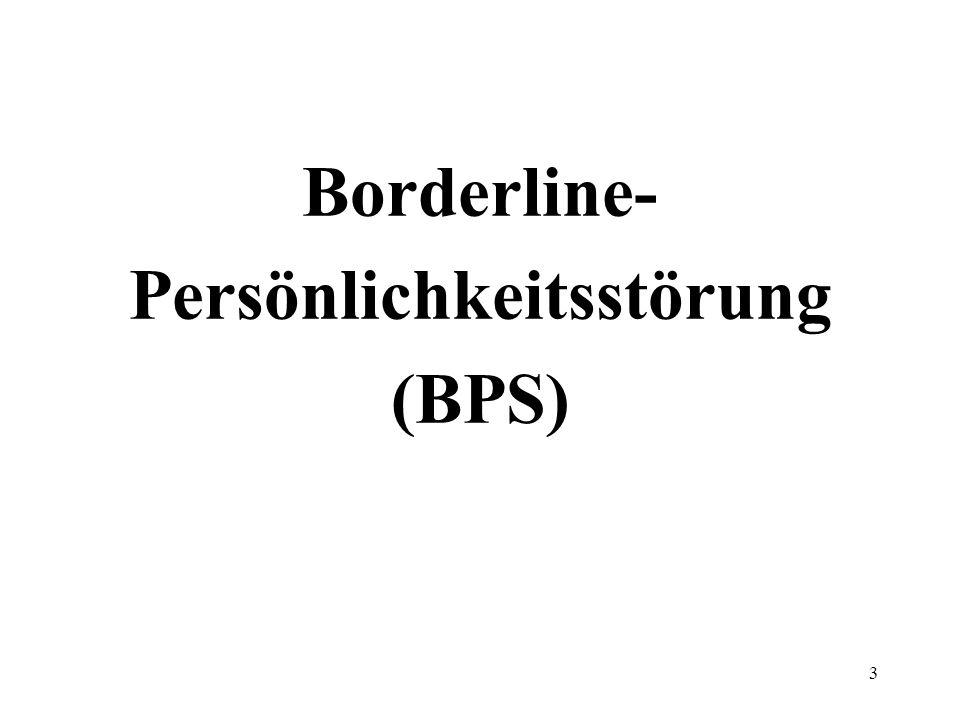 Borderline- Persönlichkeitsstörung (BPS) 3