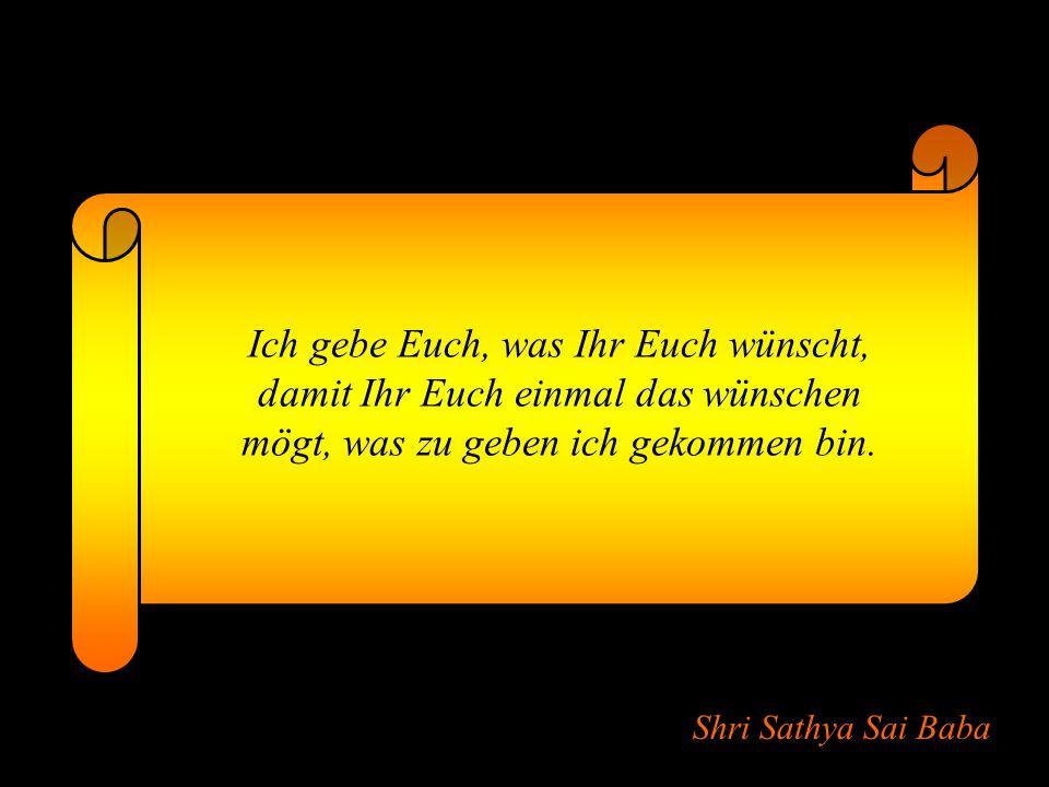 Shri Sathya Sai Baba Euer Körper ist der Tempel Gottes Körper