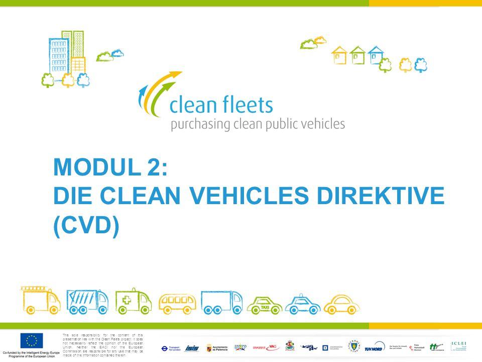 2.1: Einführung in die CLEAN VEHICLES DIREKTIVE (CVD) RICHTLINIE 2009/33/EG DES EUROPÄISCHEN PARLAMENTS UND DES RATES VOM 23.