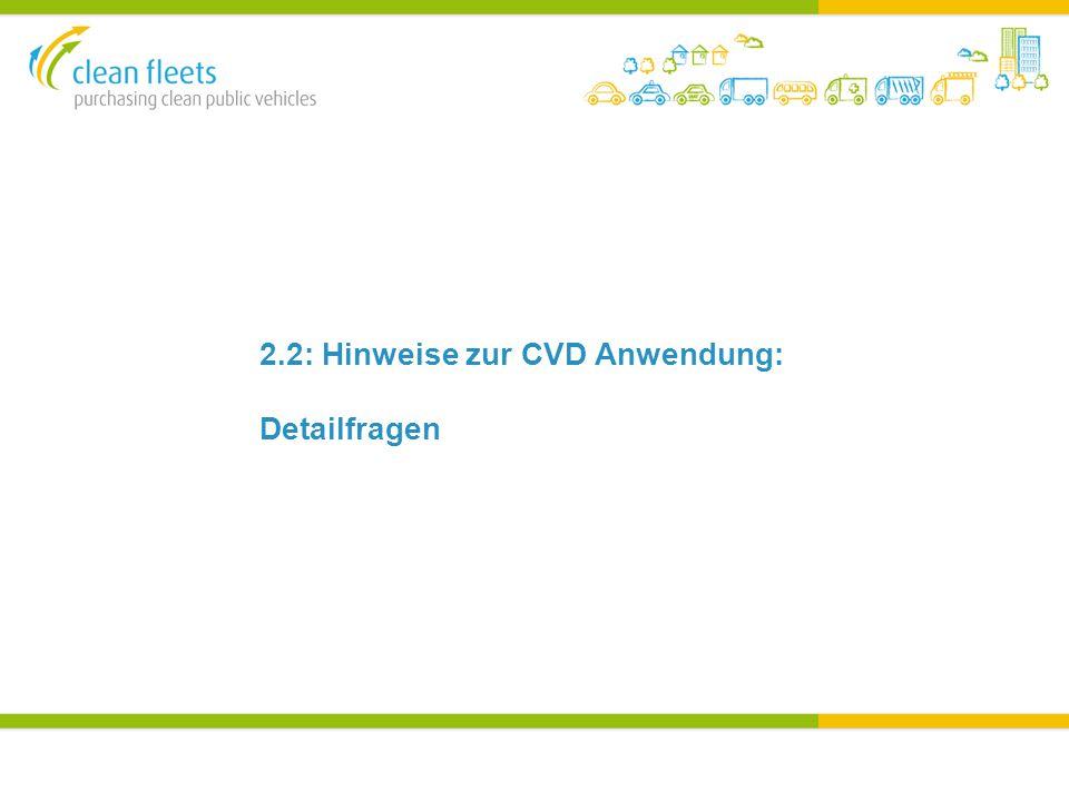 2.2: Hinweise zur CVD Anwendung: Detailfragen