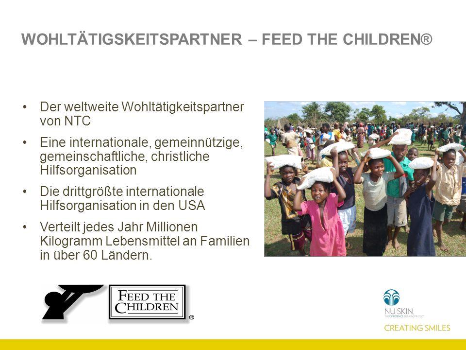 WOHLTÄTIGSKEITSPARTNER – FEED THE CHILDREN® Der weltweite Wohltätigkeitspartner von NTC Eine internationale, gemeinnützige, gemeinschaftliche, christliche Hilfsorganisation Die drittgrößte internationale Hilfsorganisation in den USA Verteilt jedes Jahr Millionen Kilogramm Lebensmittel an Familien in über 60 Ländern.