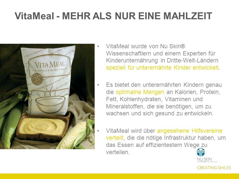 VitaMeal - MEHR ALS NUR EINE MAHLZEIT VitaMeal wurde von Nu Skin® Wissenschaftlern und einem Experten für Kinderunternährung in Dritte-Welt-Ländern speziell für unterernährte Kinder entwickelt.