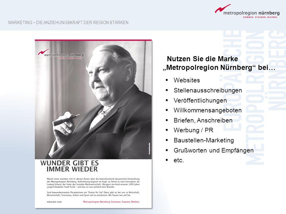 """Nutzen Sie die Marke """"Metropolregion Nürnberg"""" bei…  Websites  Stellenausschreibungen  Veröffentlichungen  Willkommensangeboten  Briefen, Anschre"""