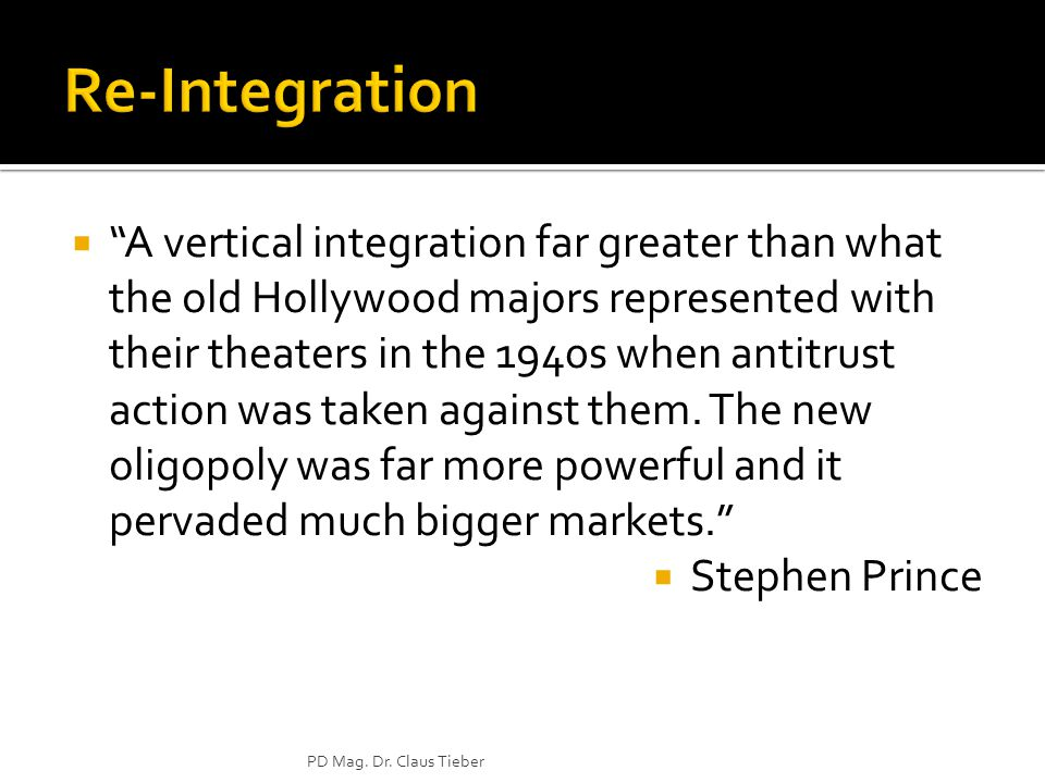  A vertical integration far greater than what the old Hollywood majors represented with their theaters in the 1940s when antitrust action was taken against them.