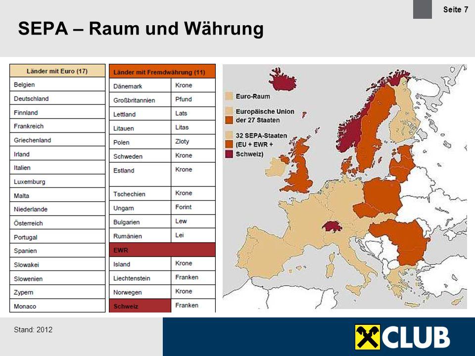 Seite 8 Raiffeisen SEPA Überweisung Allgemein  entspricht funktional –dem österreichischen Überweisungsverfahren bzw.